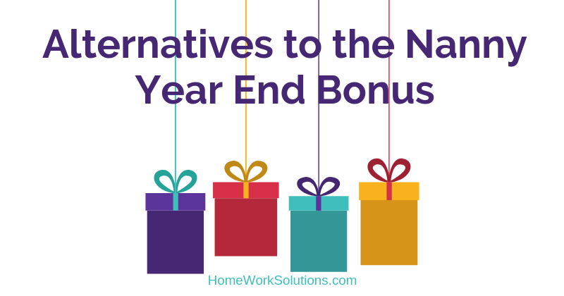 Alternatives to the Nanny Year End Bonus