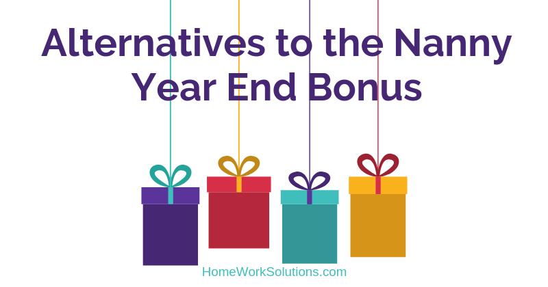Alternatives to the Nanny Year End Bonus