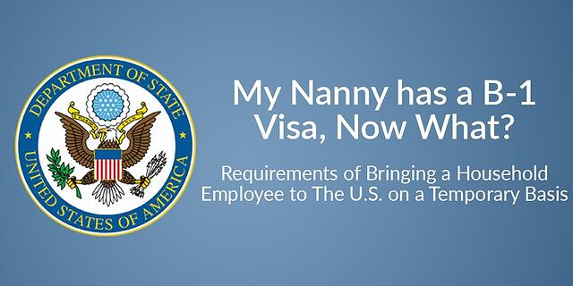 My nanny has a B-1 visa