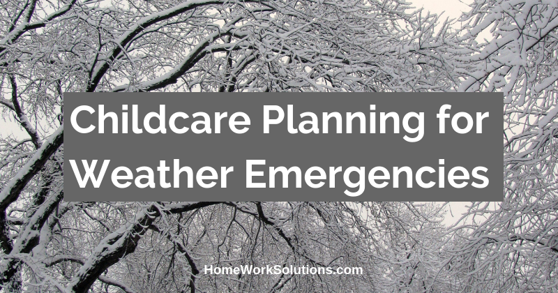 Childcare Planning for Weather Emergencies