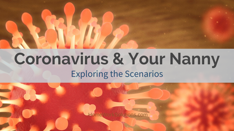 Coronavirus & Your Nanny Caregiver COVID-19