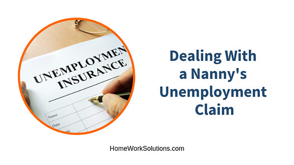 Dealing With a Nanny's Unemployment Claim