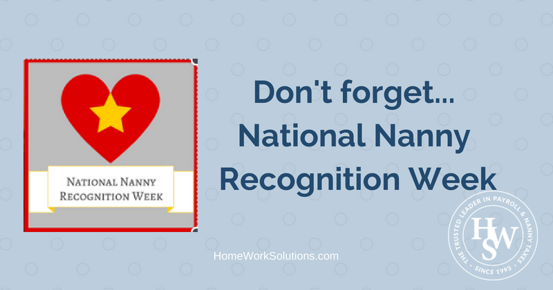 Don't forget...National Nanny Recognition Week