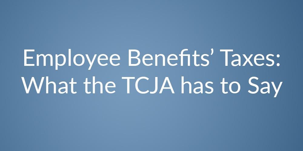 EE benefits taxes