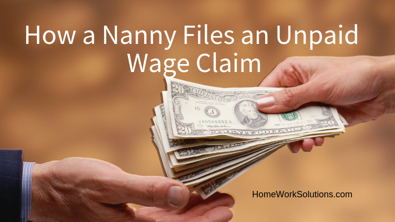 How a Nanny Files an Unpaid Wage Claim