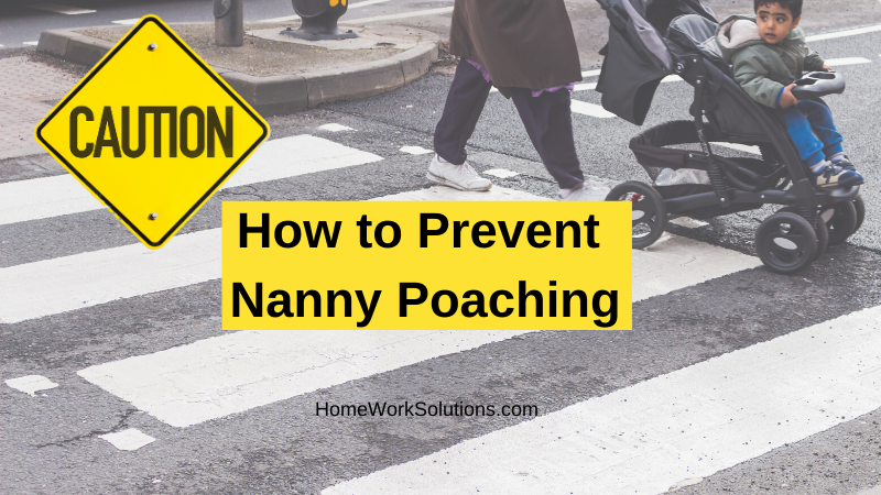 How to Prevent Nanny Poaching