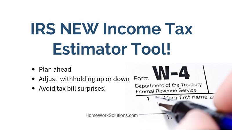IRS NEW Income Tax Estimator Tool!