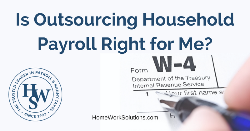 Is Outsourcing Household Payroll Right for Me_