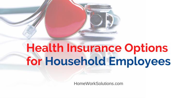 Nanny Health Insurance Options