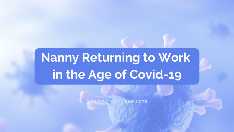 Nanny Returning to Work in the Age of Covid-19