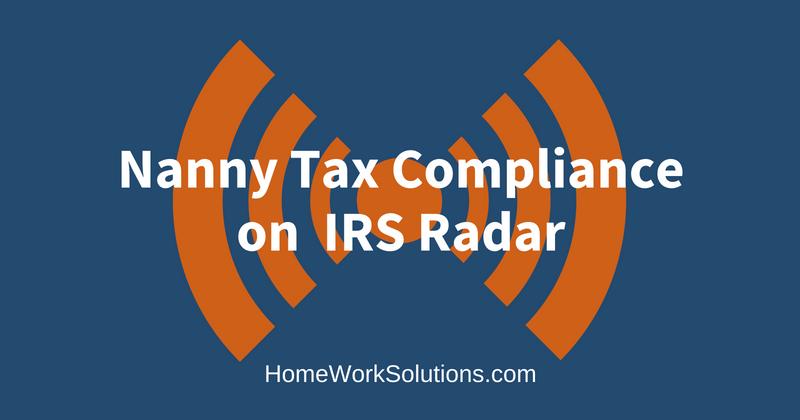 Nanny Tax Compliance on the IRS Radar