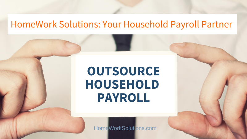 OUTSOURCE HOUSEHOLD PAYROLL
