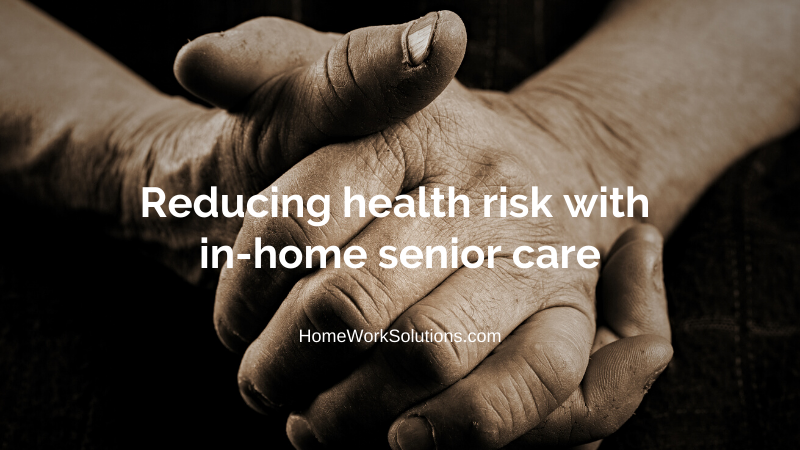 Reducing health risk with in-home senior care