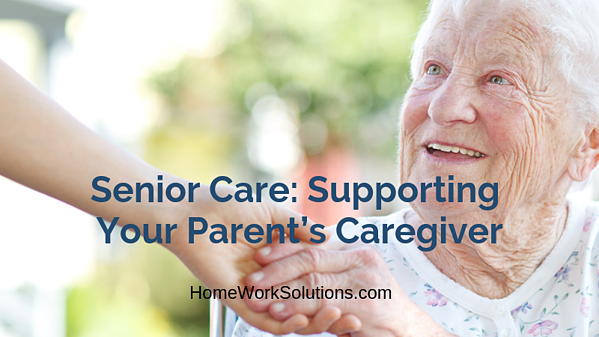 Senior Care_ Supporting Your Parent's Caregiver