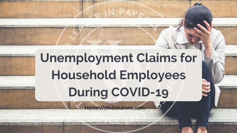 Unemployment Claims for Household Employees During COVID-19