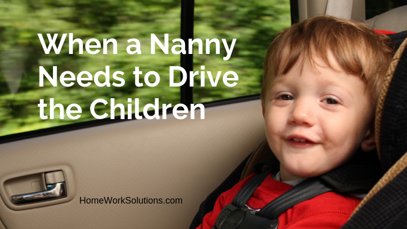 When a Nanny Needs to Drive the Children