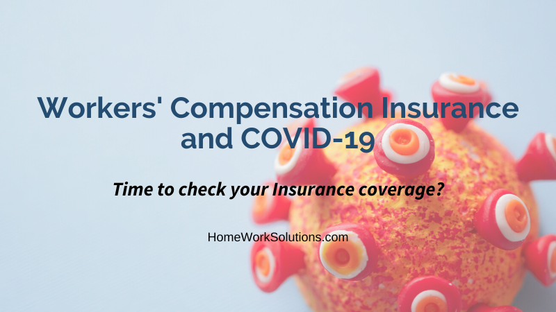 Workers Compensation Insurance and COVID-19 Household Employers Nanny Senior Caregvers