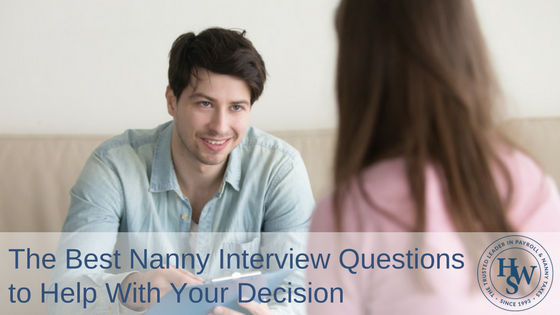 the best nanny interview questions to help with your decision