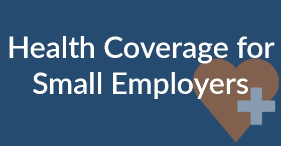 Health coverage for small employers