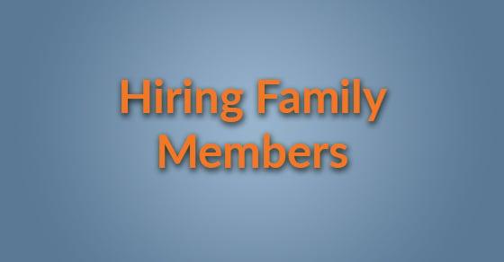 hiring family members