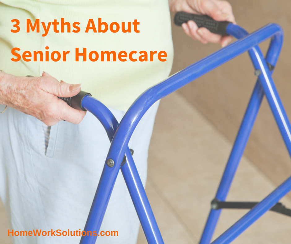 3_Myths_About_Senior_Homecare.png