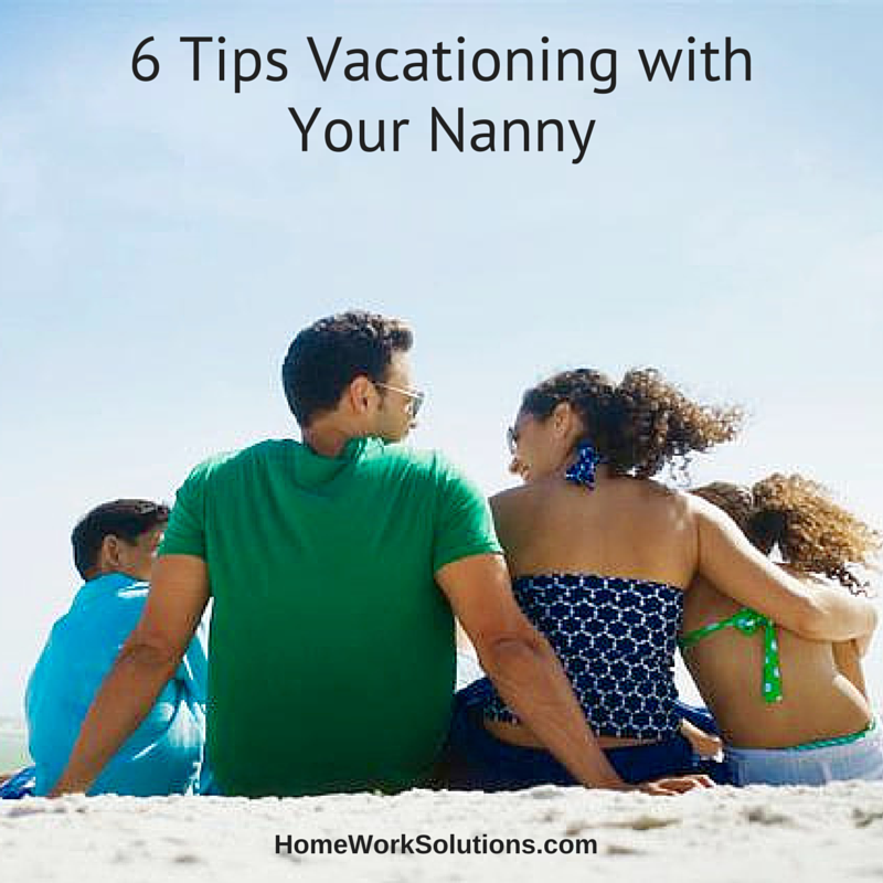 6_Tips_Vacationing_with_your_Nanny