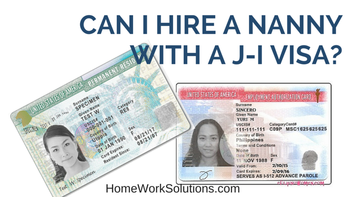 Can I Hire A Nanny With A J 1 Visa Answers For Household Employers