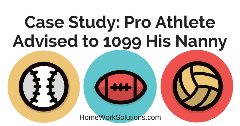 Case Study_ Pro Athlete Advised to 1099 His Nanny