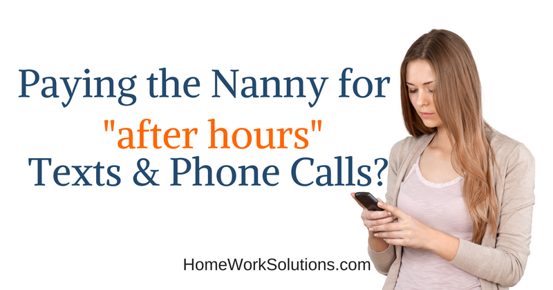 Compensating the Nanny for after hours Texts and Phone Calls.png