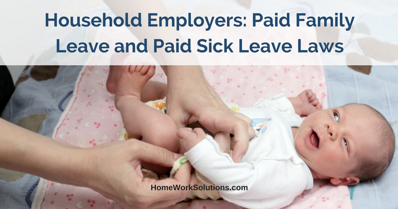 Household Employers Paid Family Leave and Paid Sick Leave Laws