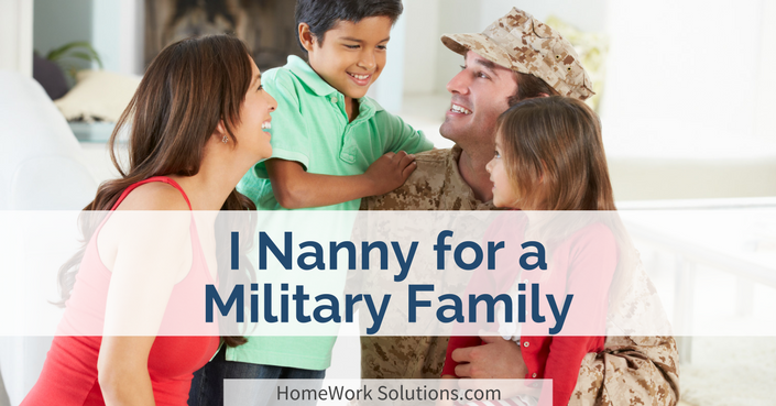 I Nanny for a Military Family