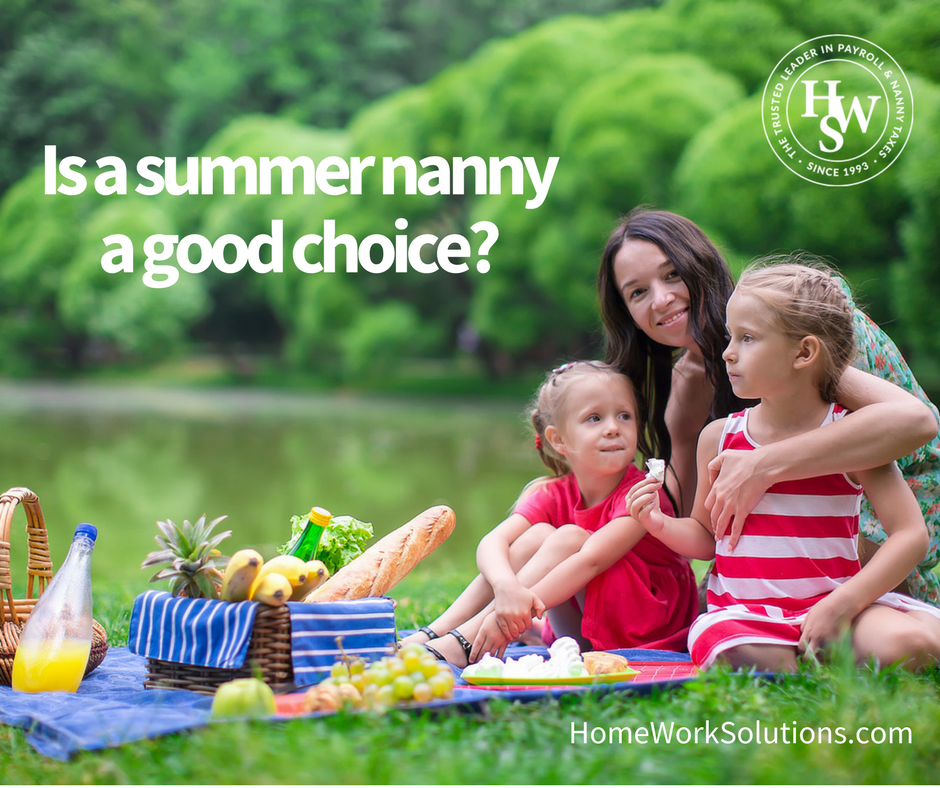 Is a summer nanny a good choice