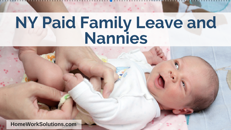 NY Paid Family Leave and Nannies.