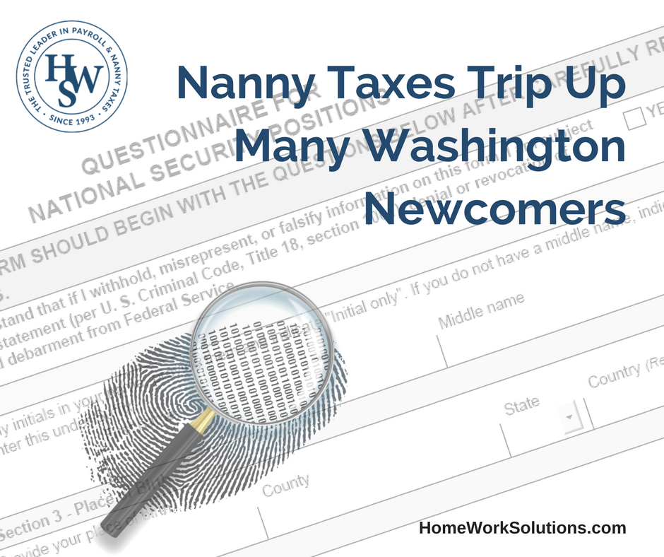 Nanny Taxes Trip Up Many Washington Newcomers.png