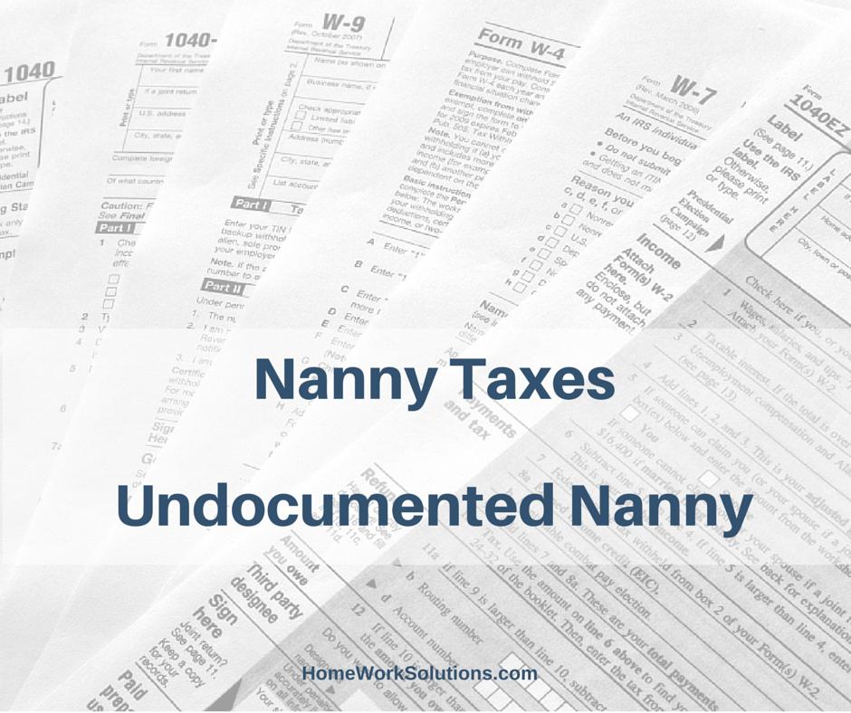 undocumented nanny taxes