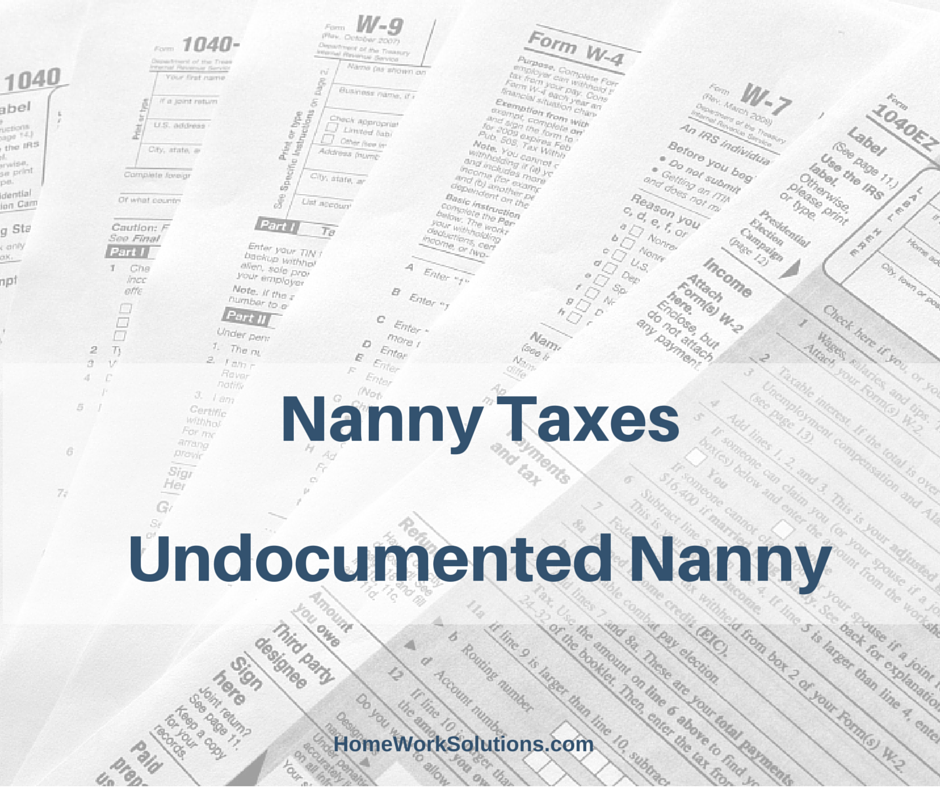 undocumented nanny taxes