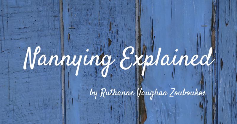Nannying Explained