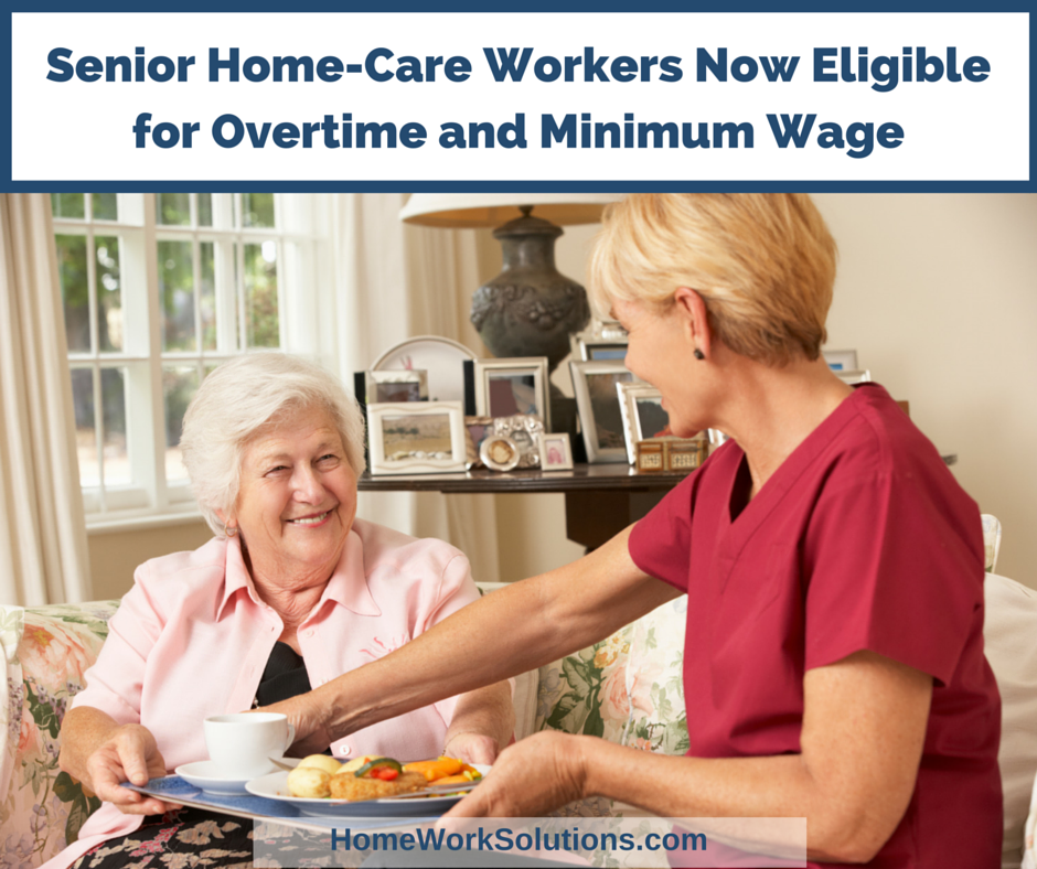 Senior Home-Care Workers Overtime Minimum Wage