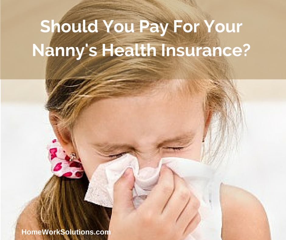 Should_You_Pay_For_Your_Nannys_Health_Insurance-.png