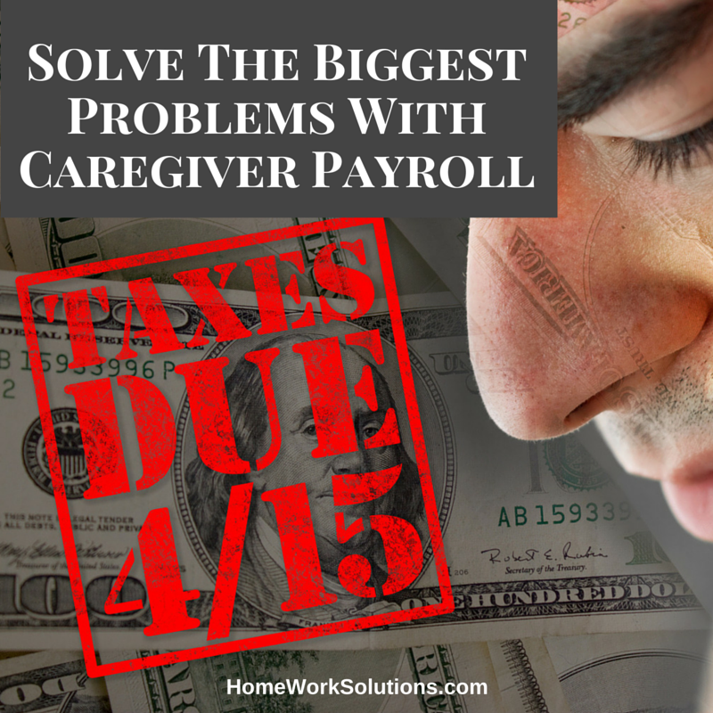 Solve_The_Biggest_Problems_With_Caregiver_Payroll.png