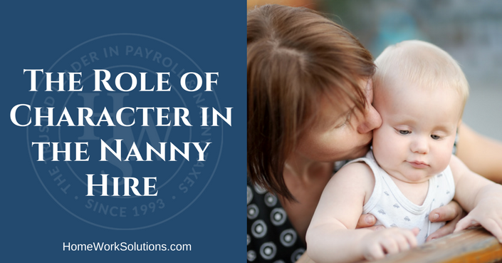 The Role of Character in the Nanny Hire