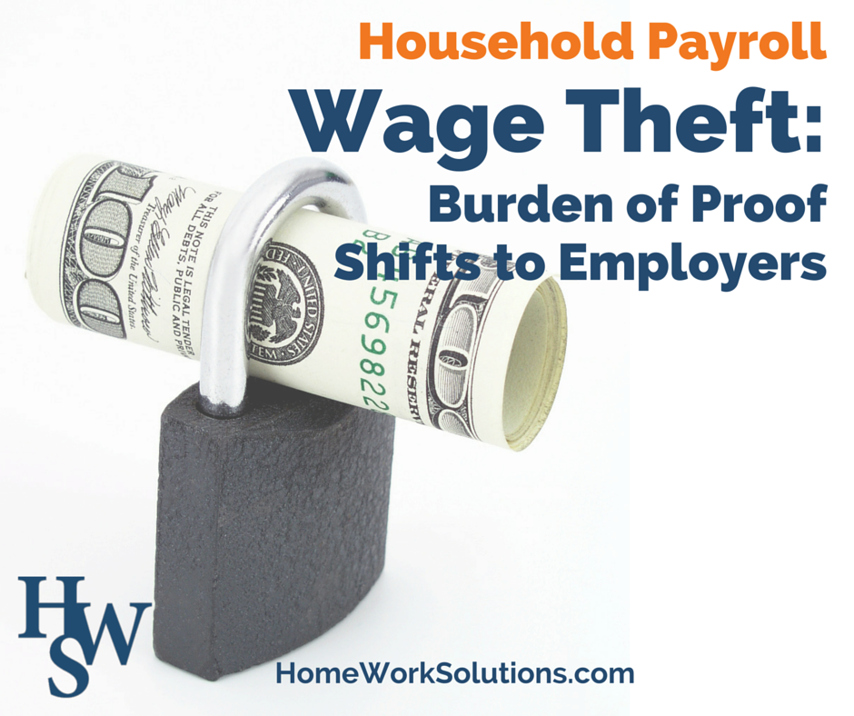 Household Payroll Wage Theft Burden of Proof Shifts to Employers