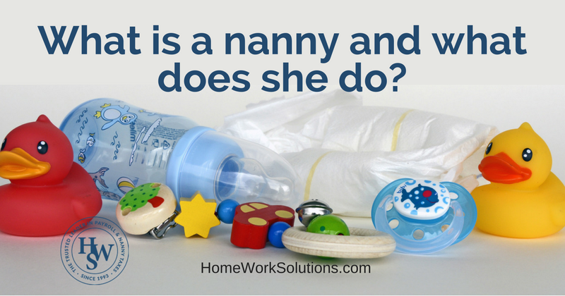 What is a nanny and what does she do