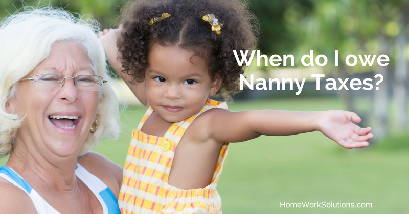 When do I owe Nanny Taxes