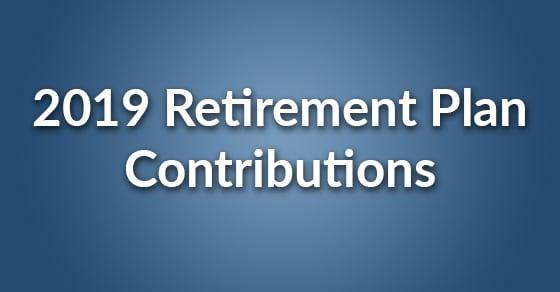 retirement contributions 2019