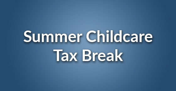 summer childcare tax break