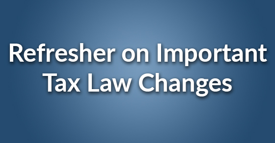 tax law changes refresher