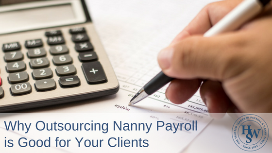 why outsourcing nanny payroll is good for your clientspng