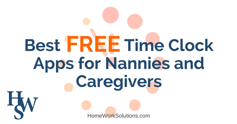 best free time clock apps for nannies and caregivers