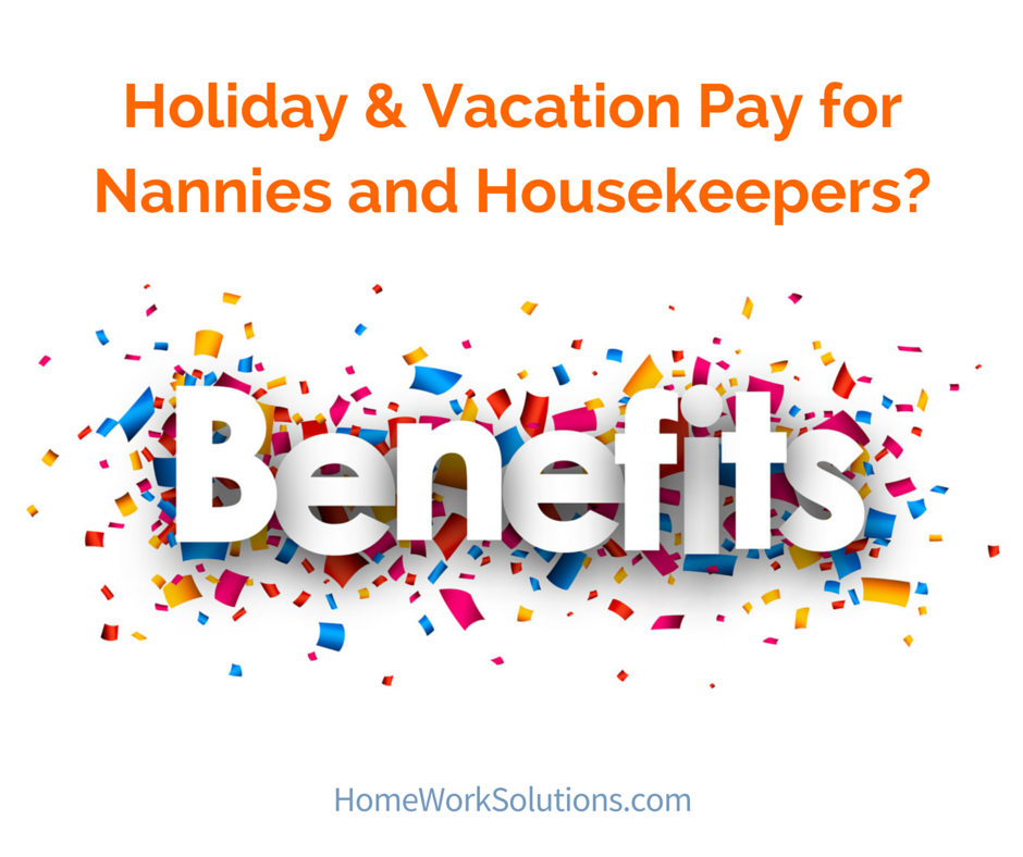 holiday vacation pay for nannies and housekeepers